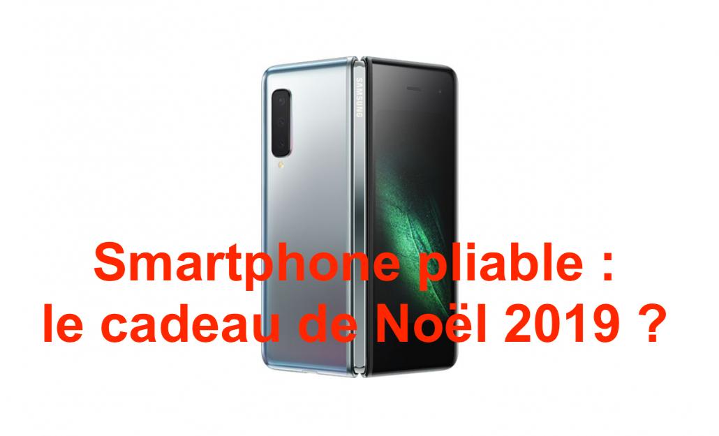 smartphone pliable noel 2019